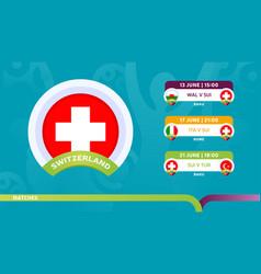 Switzerland national team schedule matches in the vector