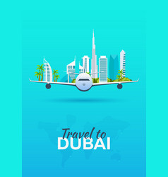 travel to dubai airplane with attractions travel vector image