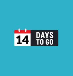 14 days to go last countdown icon eleven days go vector