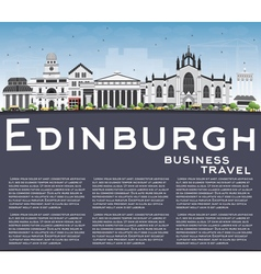 Edinburgh Skyline with Gray Buildings Blue Sky vector image