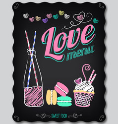 love menu on chalkboard vector image