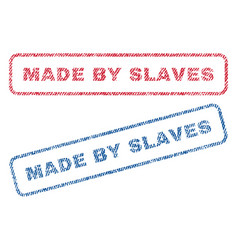 Made by slaves textile stamps vector