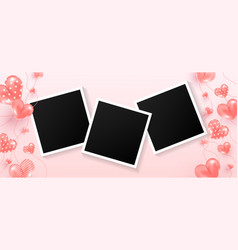 Photo frames set with love air many sweet hearts vector