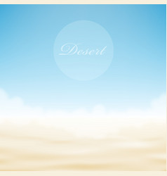 realistic desert bright background vector image