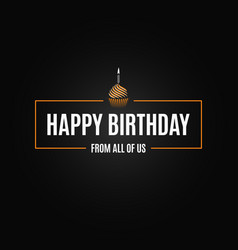 happy birthday logo design background vector image vector image