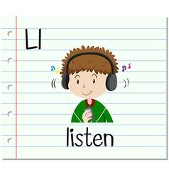 Flashcard letter L is for listen vector