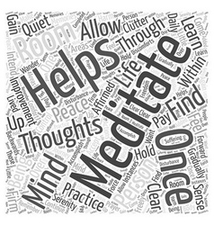 personal life improved through meditation Word vector image