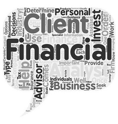 The Importance Of A Financial Advisor text vector image