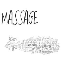 Are you cut out for massage school text word vector
