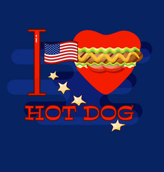 I love hot dog card poster for fast food s vector