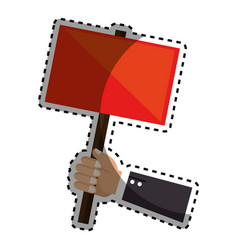 sticker hand holding a red poster with pole vector image