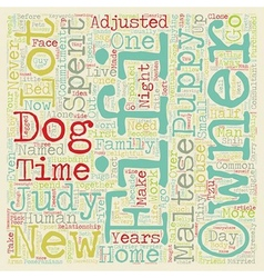 The Commitment to a New Puppy text background vector