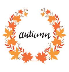 wreath autumn plants with inscription vector image