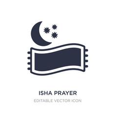 Isha prayer icon on white background simple vector