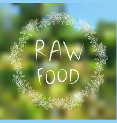 Raw food hand-sketched typographic elements on vector