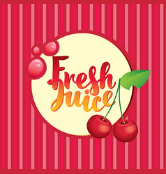 banner with cherry and inscription fresh juice vector image vector image