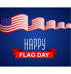 Happy Flag Day background template vector image vector image