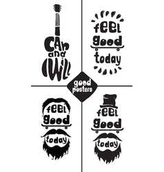 Feel good today I can and I will Posters vector