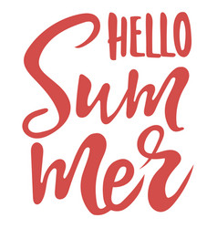 inscription hello summer print with text summer vector image