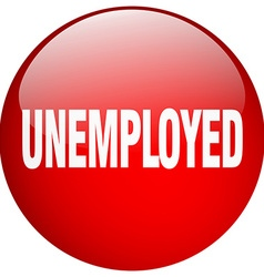 unemployed red round gel isolated push button vector image