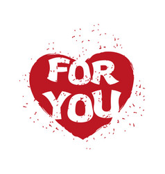 for your heart emblem for valentines day vector image
