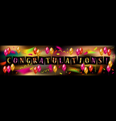Balloons with confetti and text congrats vector
