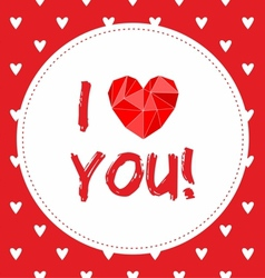 I love you valentines card with hearts vector image