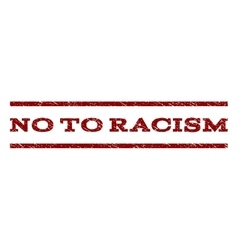No To Racism Watermark Stamp vector