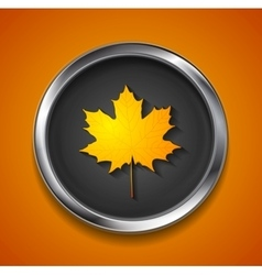Orange autumn maple leaf on metal button vector