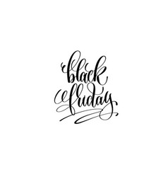 black friday hand lettering inscription to vector image