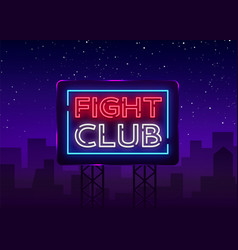Fight club neon signboard bright night vector