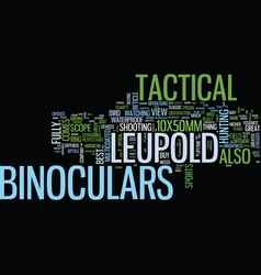 Leupold scope tactical binoculars your best vector