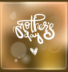 mothers day lettering over colorful bokeh vector image