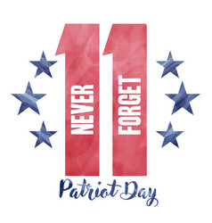 We will never forget 911 patriot day background vector