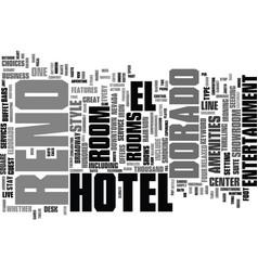 el dorado hotel reno text background word cloud vector image vector image