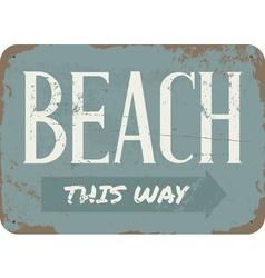 Vintage Beach Metal Sign vector image