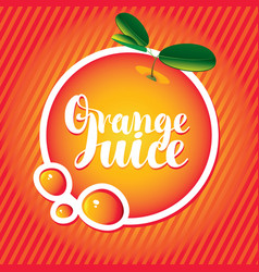 Banner with orange and inscription orange juice vector