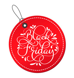 Black friday calligraphy text on red round tag vector