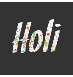 Holi Lettering with color Splashes vector