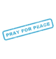 Pray For Peace Rubber Stamp vector