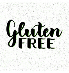 gluten free product food organic nature hand vector image