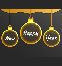 happy new year christmas balls on gray background vector image