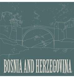 Bosnia and Herzegovina landmarks Retro styled vector image