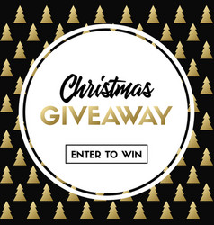 Christmas giveaway template for holiday contest vector