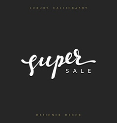 Super Sale offer text calligraphy written by hand vector image