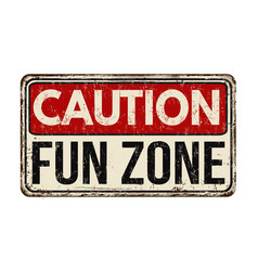Fun zone vintage rusty metal sign vector