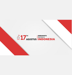 Happy indonesia independence day 17th august vector