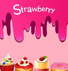 Different kind of dessert strawberry flavor vector image