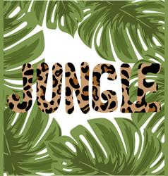 jungle hand drawn lettering leopard skin vector image