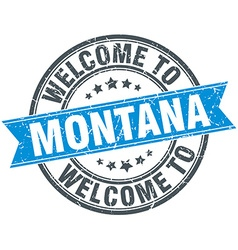 Welcome to montana blue round vintage stamp vector